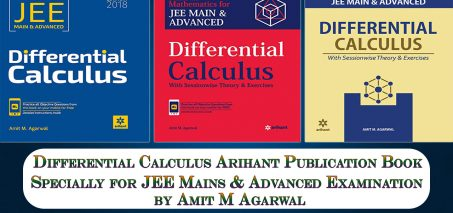 Review of Differential Calculus Arihant Publication Mathematics Books by Amit M Agarwal Specially for JEE Mains and Advanced Examination