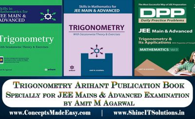 Review of Trigonometry Arihant Publication Mathematics Books by Amit M Agarwal Specially for JEE Mains and Advanced Examination